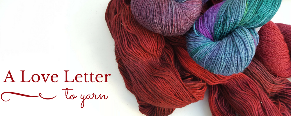 A Love Letter to Yarn