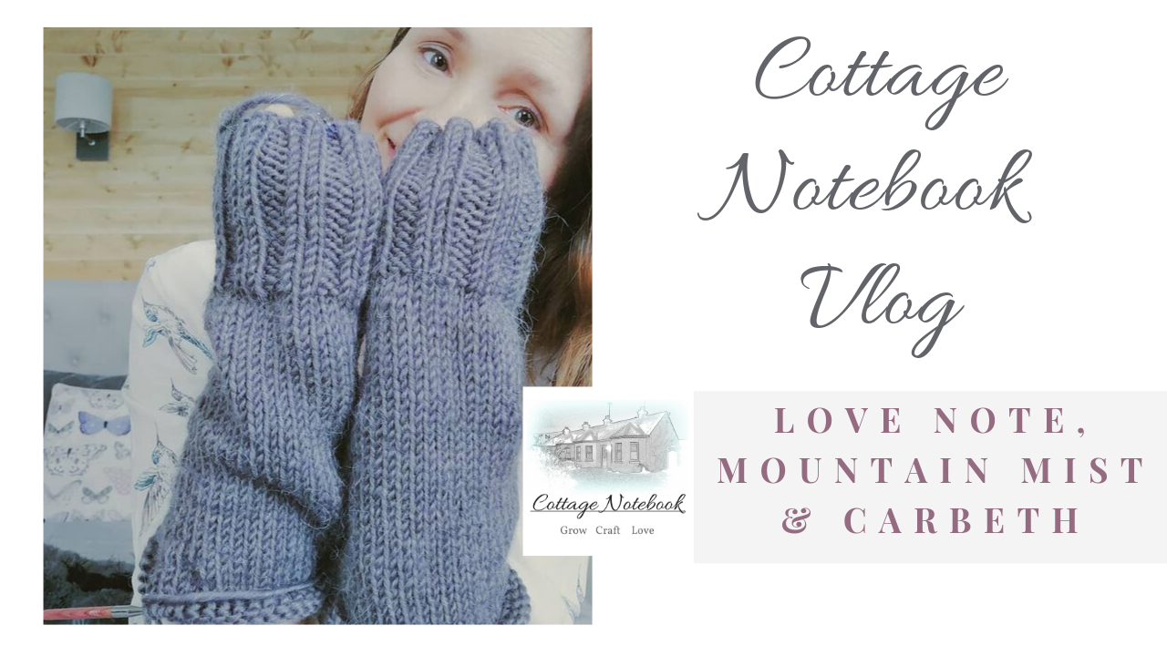 Carbeth, Mountain Mist and Love Note Sweater – Vlog
